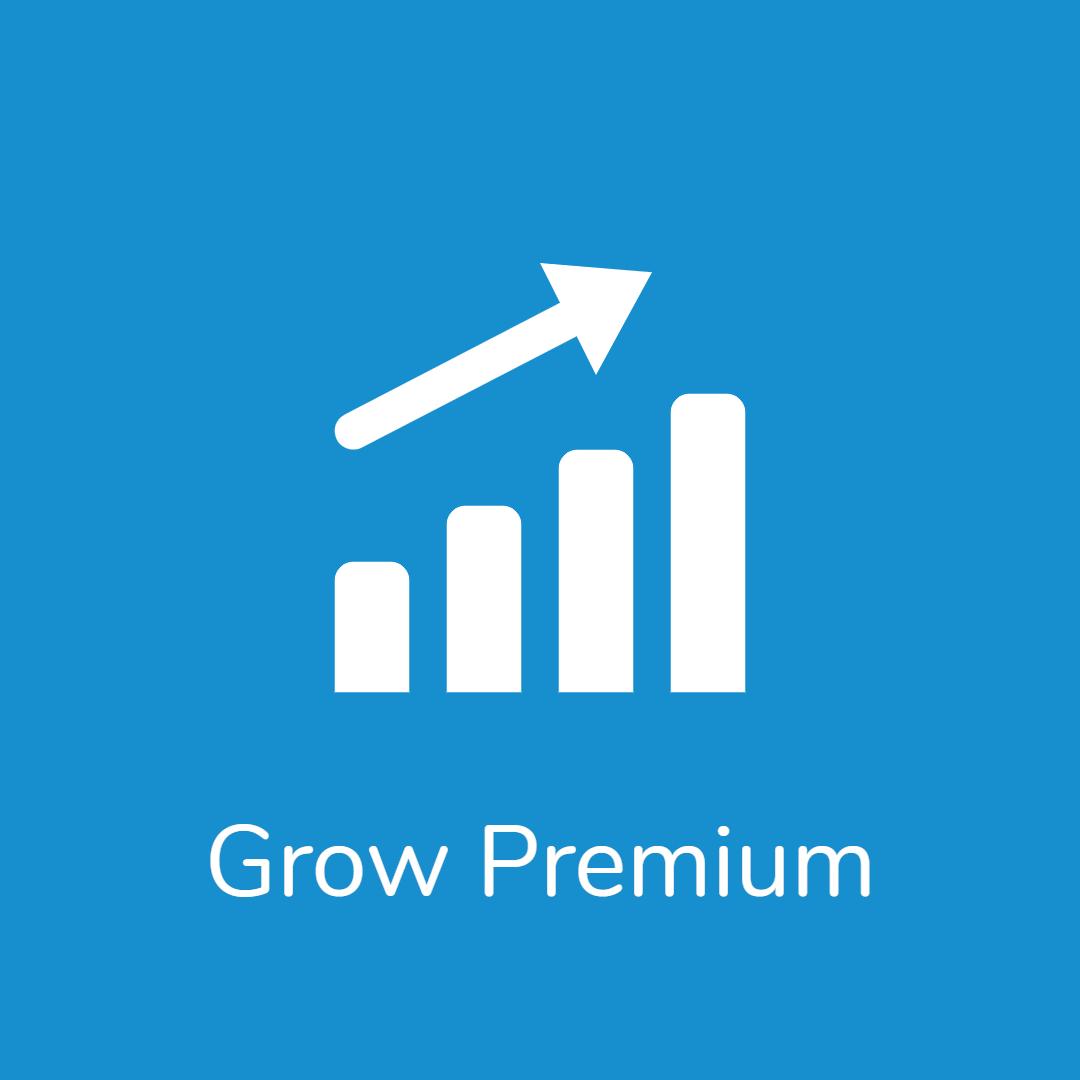 Grow Premium